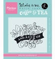 Marianne Design clear stamp Karin Joan Quote Koffie  KJ1709