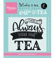 Marianne Design clear stamp Karin Joan Quote Thee  KJ1707