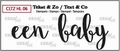 Crealies Clear Stamp Tekst en zo Een Baby CLTZHL06