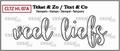 Crealies Clear Stamp Tekst en zo Veel Liefs CLTZHL07A
