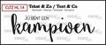 Crealies Clear Stamp Tekst en zo Kampioen CLTZHL14