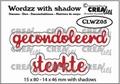 Crealies Tekstmal Wordzz Gecondoleerd - Sterkte CLWZ05